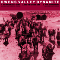Owens Valley Dynamite