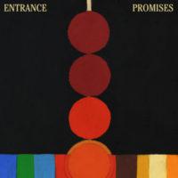 """Entrance – """"Promises"""" EP"""