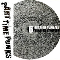 PART TIME PUNKS – Sampler 6