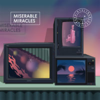 "pinkshinyultrablast – ""Miserable Miracles"""